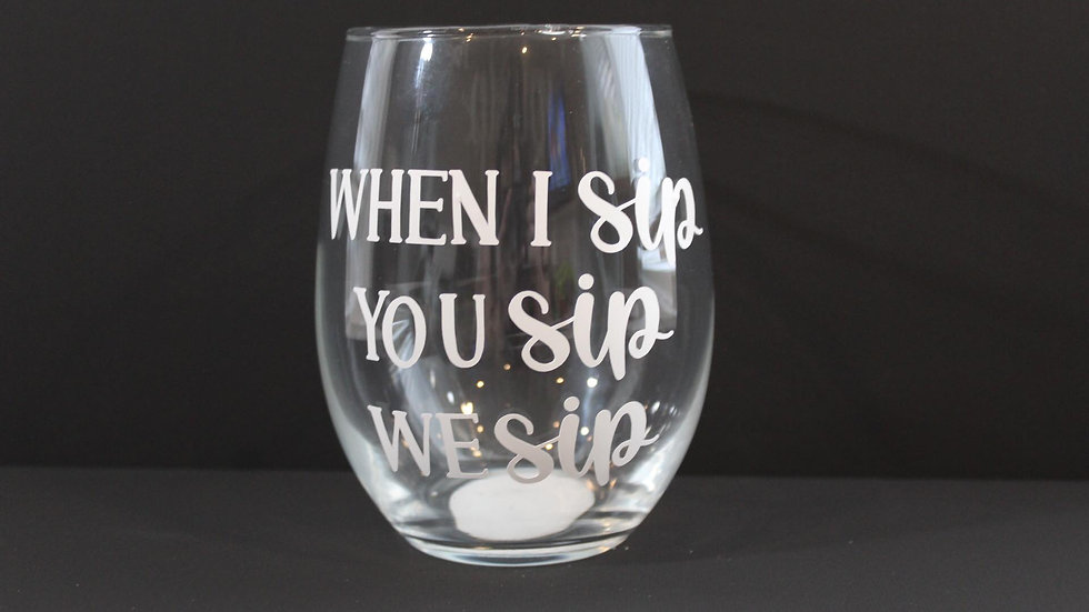 when i sip wine glass