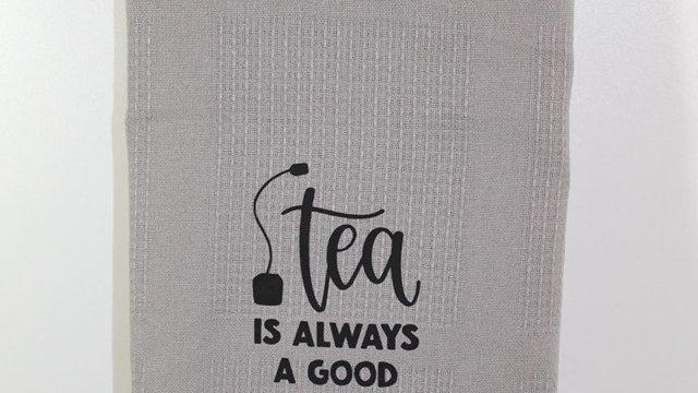tea is always teatowel