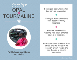 October's Birthstones – Opal and Tourmaline