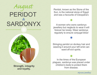 August's Birthstones – Peridot and Sardonyx