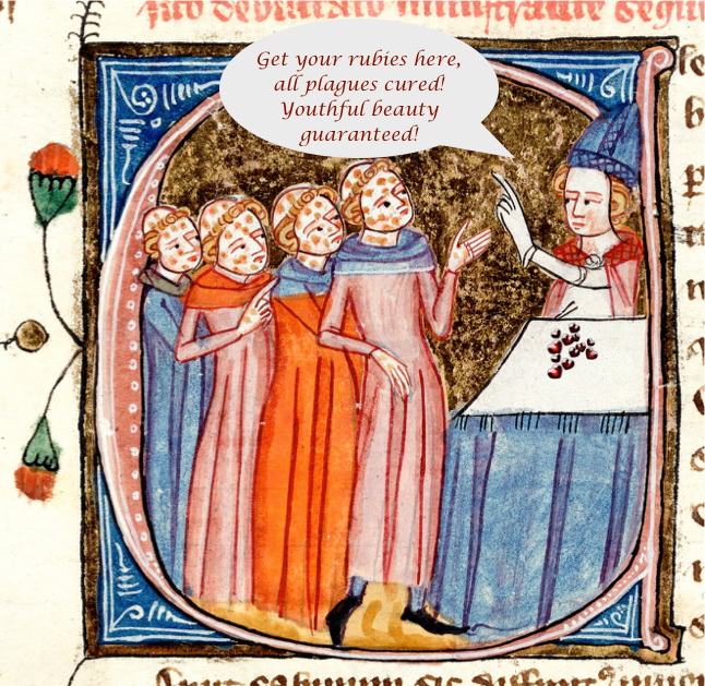 Meme of a medieval ruby seller selling rubies to plague sufferers