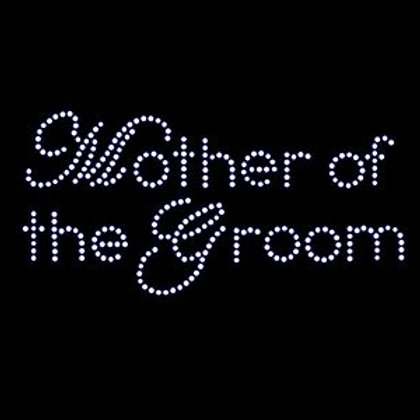 Rhinestone Transfer - Mother of the Groom