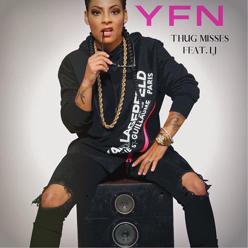 Thug Misses - YFN ft. LJ Bey