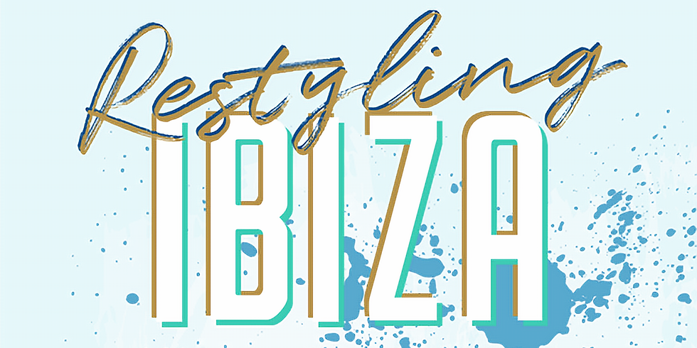 """Surprise Closing Event: """"Restyling Ibiza"""""""