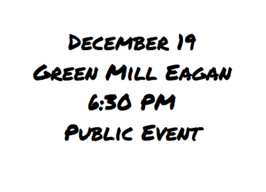 Dec 19 Event - 6:30 PM Eagan Green Mill