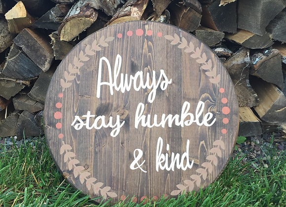 Circle Always Stay Humble & Kind