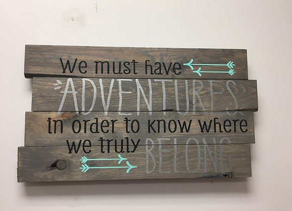 We must have Adventures.. Belong