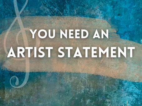 You Need an Artist Statement