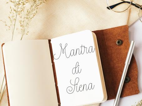 Mantra di Siena
