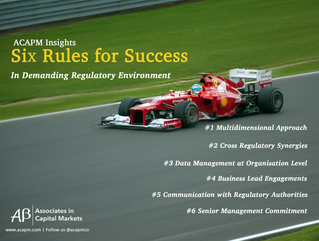 Six Rules for Success - In Demanding Regulatory Environment