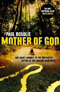 Book - Mother of God (Paul Rosolie).jpg