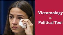 Victomology - A political tool