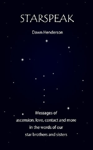 Starspeak Volume 1 by author Dawn Henderson