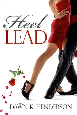 Heel Lead by author Dawn K Henderson