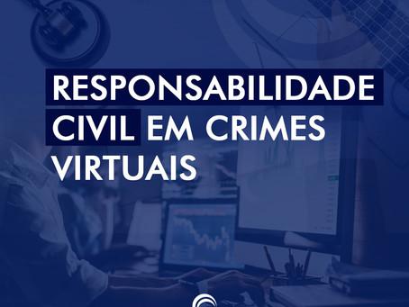Responsabilidade civil em crimes virtuais