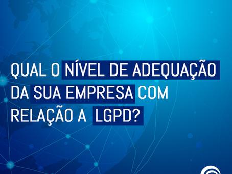 Qual o nível de adequação da sua empresa com relação a LGPD?