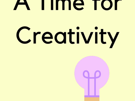 The Class of 2020:  A Time for Creativity