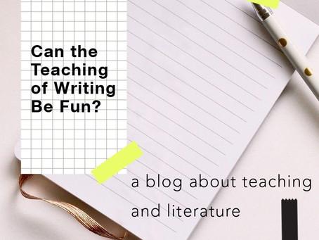 Can the Teaching of Writing Be Fun?