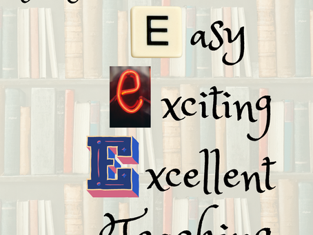 The Path to Easy, Exciting, Excellent Teaching