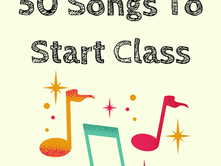 50 Songs to Start Class