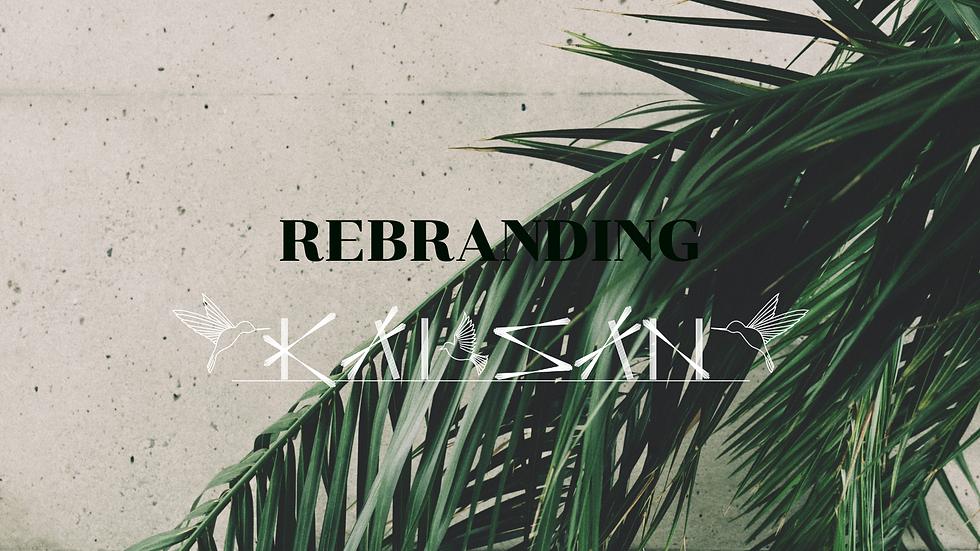 K A I  S A N_REBRANDING