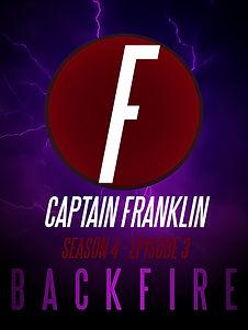 Captan Franklin Episode 3