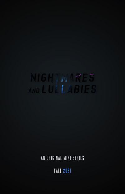 Nightmares&Lullabies Teaser Poster.jpg