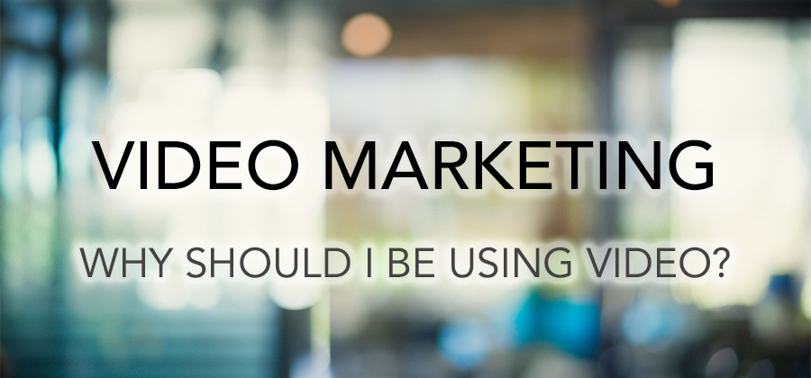 Video Marketing - Why it is so effective?