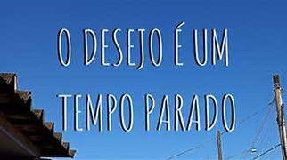 O-Desejo-é-um-Tempo-Parado.jpg