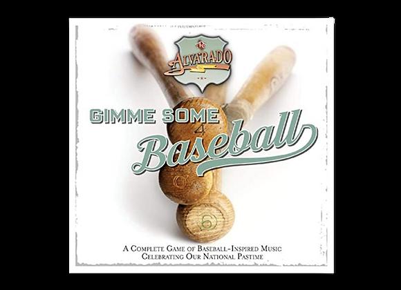 Gimme Some Baseball -DOWNLOAD