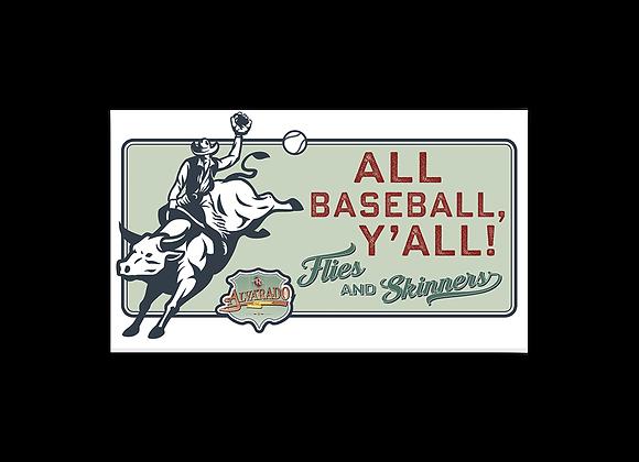 All Baseball Y'all! - Sticker