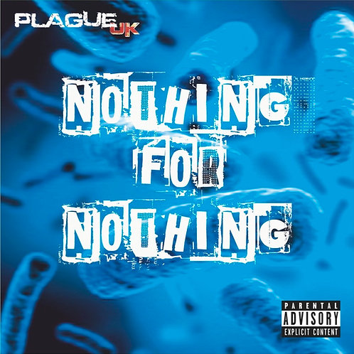 Nothing For Nothing CD Album