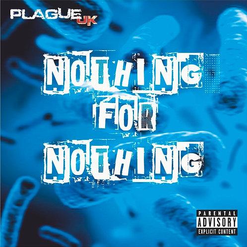 Nothing For Nothing Vinyl Album (white with blue splatter)