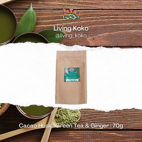Cacao Husk,  Green Tea & Ginger 70g