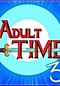 Adult time 3
