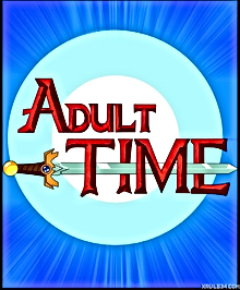 Adult time