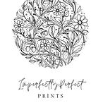 Imperfectly Perfect Prints