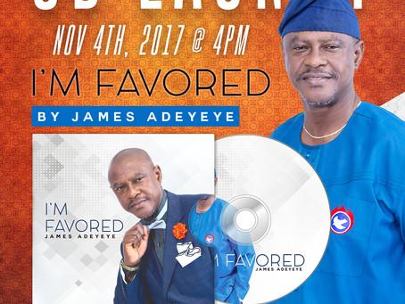 I AM FAVORED New CD Launch by James Adeyeye - Nov. 4, 2017