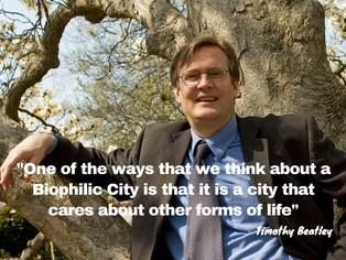 Timothy Beatley-Why We All Want to Live In A Biophilic City