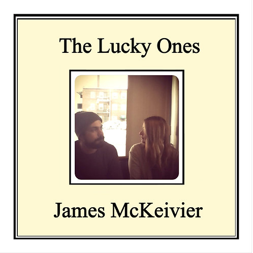 "JAMES MCKEIVIER - THE LUCKY ONES (12"" LP) - SOLD OUT"