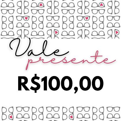 Vale Presente - R$100,00