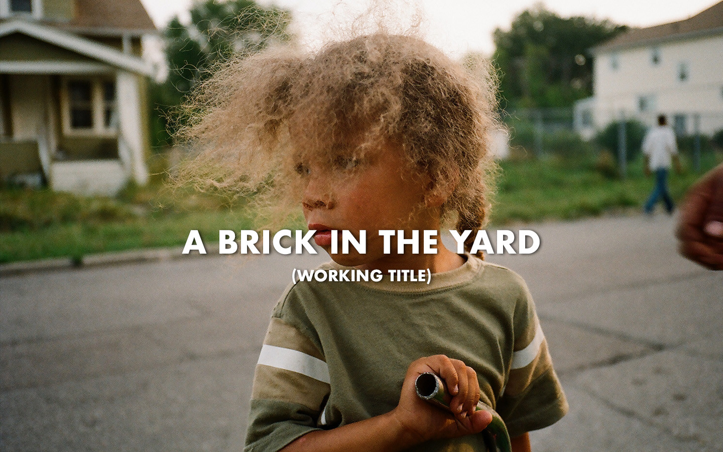 A BRICK IN THE YARD
