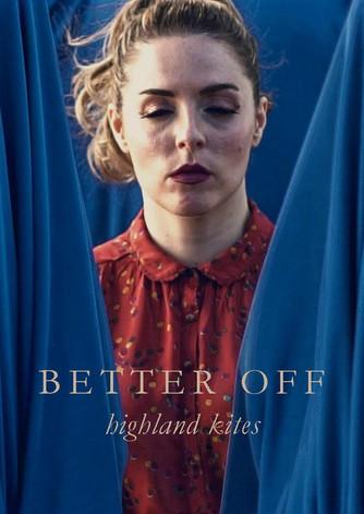 Better Off: Music Video