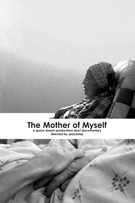 The Mother of Myself: Short Film
