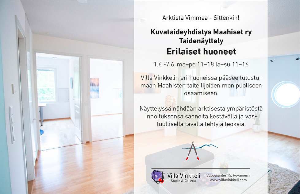 Taidenäyttely Erilaiset Huoneet - Kuvataideyhdistys Maahiset