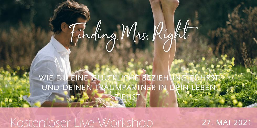 Finding Mrs. Right - Kostenloser Live-Workshop