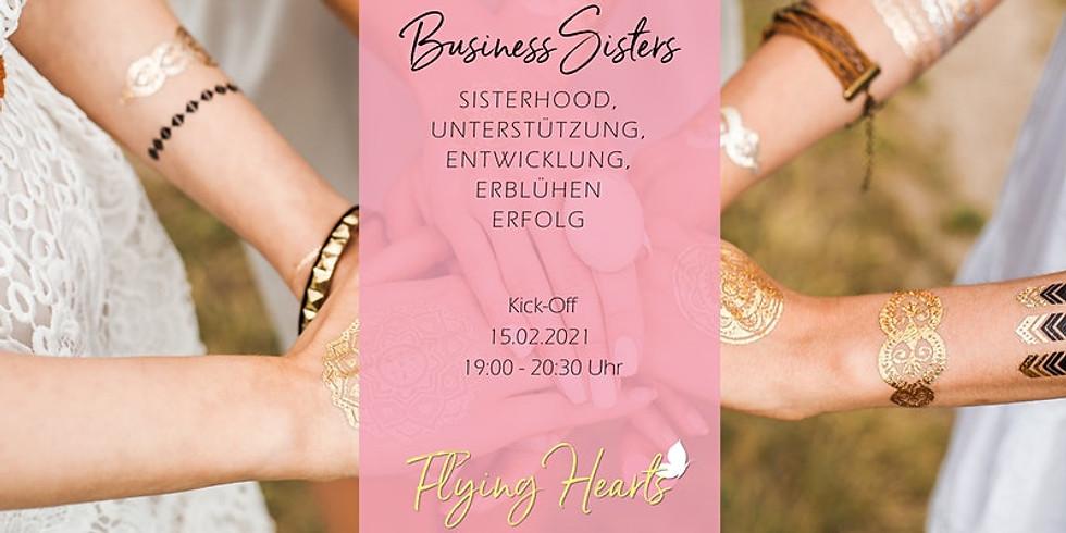 Business Sisters ~ Sisterhood, Unterstützung, Entwicklung, Erblühen, Erfolg