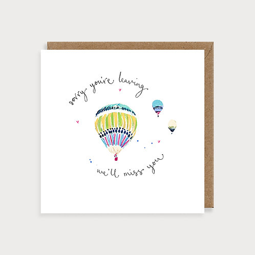 Sorry You're Leaving - Card