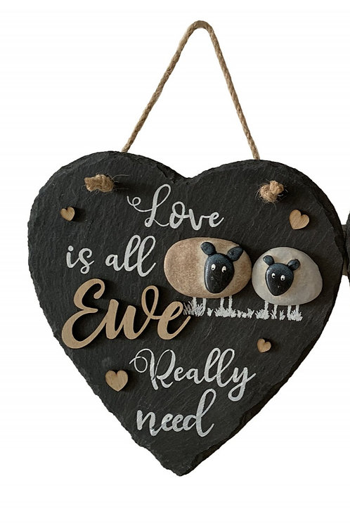 Love Is All You Ewe Really Need - Sheep Slate Plaque