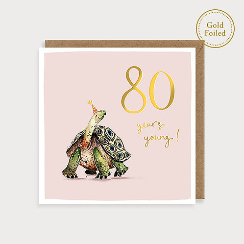 80 Years Young - 80th Birthday Card